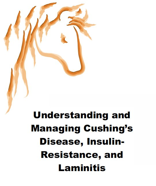 Understanding and Managing Cushing's Disease, Insulin Resistance and Laminitis eBook