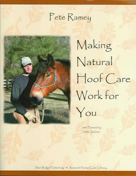 Making Natural Hoof Care Work for You Book