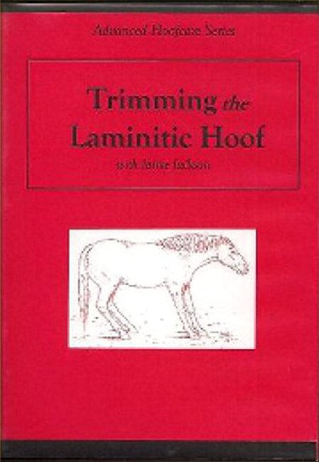 The Natural Trim: Trimming the Laminitic Hoof DVD