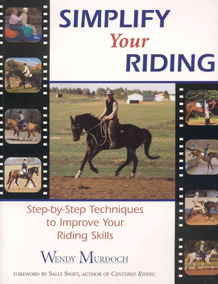 Simplify Your Riding by Wendy Murdoch